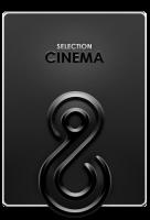 SELECTION CINEMA