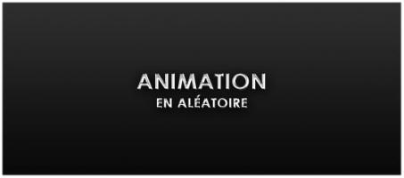 ANIMATION-ALEATOIRE