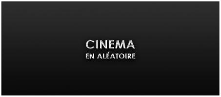 CINEMA-ALEATOIRE